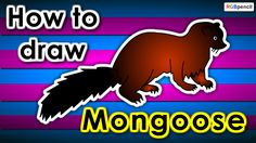 How to draw Mongoose for kids step by step :  http://rgbpencil.com/pages/how-to-draw/kids/409-how-to-draw-mongoose-for-kids-easy-steps/