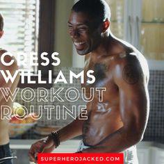Cress Williams Workout Routine