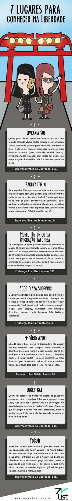 Hoje o post vem com dicas para quem quer passear por São Paulo. Confira 7 lugares para conhecer na Liberdade. #SevenList #SP #SãoPaulo #BairrodaLiberdade #VisitandoSãoPaulo #Turistando #Variedades #Passeios