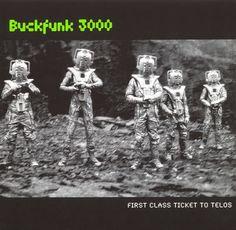 Buckfunk 3000 : First Class Ticket to Telos (1998)
