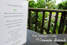 Organic, field-to-table food: The Garden Cafe at Common Ground, Kauai.