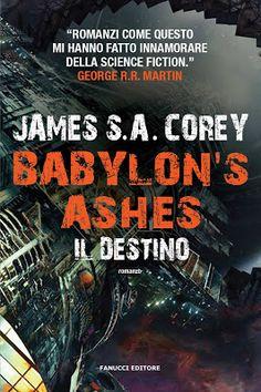 Peccati di Penna: SEGNALAZIONE - Babylon's Ashes. Il destino di Jame...