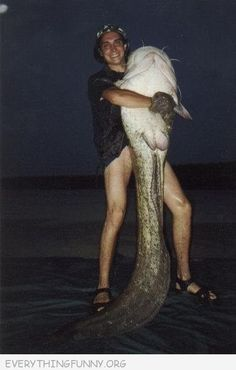 forget the fish...where are his pants?