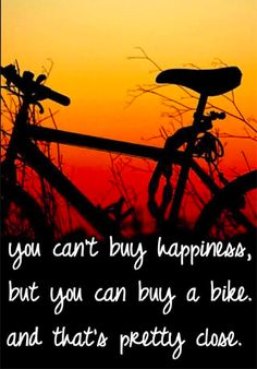 Happiness is owning and riding a bike