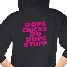Pink Funk Dope Chicks on Black Zip Up Hoodie