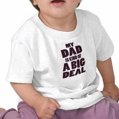 """Does this not scream """"Mr. Schultz's kid???""""   My Dad is Kind of a Big Deal Tshirts"""