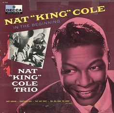 While we go through the next few weeks of our move back to Ireland; I will be repeating the first series of A Man and his Music, the story and music of Nat King Cole with William Price King. Jazz, Nat King, King Cole, Vinyl Cover, Lps, Album Covers, Vinyl Records, Rock And Roll, Feel Good