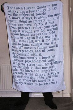 Towel Quote Towel. Awesome.