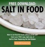 Salt in Food: Replacing the Salt Shaker