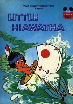 Little Hiawatha By Disney& Wonderful World of Reading Vintage Illustrated HBack Disney Fun, Walt Disney, Books To Read, My Books, Story Books, Disney Presents, Beloved Book, Old Tv Shows, Vintage Children's Books