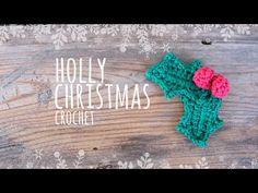 Tutorial Christmas Holly Crochet - YouTube Christmas Applique, Christmas Deco, Crochet Motif, Diy Crochet, Crochet Appliques, Holiday Crochet, Christmas Pudding, Holly Leaf, Crochet Videos