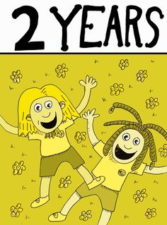 It's 2 Years! Issue 8