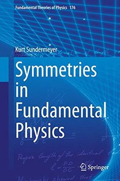Symmetries in Fundamental Physics (Fundamental Theories of Physics): Amazon.co.uk: Kurt Sundermeyer: 0003319065807: Books