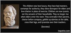 Socrates quotes - To fear death, my friends, is only to think ourselves wise, without being wise: for it is to think that we know what we do not know. For anything that men can tell, death may be the greatest good that can happen to them: but they . Biblical Love Quotes, Love Children Quotes, Wise Quotes, Quotes For Kids, Quotable Quotes, Famous Quotes, Respect Relationship, Relationship Quotes, Socrates Quotes
