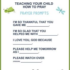 Teaching Your Child to Pray - Prayers to pray with your kids. These prayer prompts help as we teach our children to pray to God. Free Printable