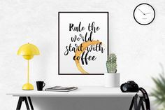 COFFEE Rule The World Start With Coffee Poster Modern by TypoWorld