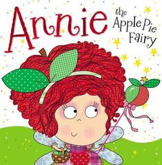 Booktopia has Annie the Apple Pie Fairy by Thomas Nelson. Buy a discounted Paperback of Annie the Apple Pie Fairy online from Australia's leading online bookstore. Kindergarten Books, Apple Theme, Dream Book, Apple Books, Preschool Learning Activities, Magic Book, Creative Play, Lessons For Kids, Apple Pie