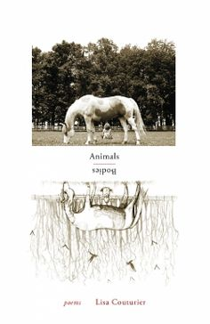 Animals / Bodies (2014 Finalist-Poetry) — IndieFab Awards - Read More: https://indiefab.forewordreviews.com/books/animals-bodies/?utm_source=pinterest&utm_medium=social&utm_campaign=
