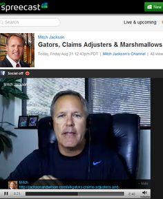 "New Spreecast (short video) ""Alligators, Claims Adjusters and Marshmallows""...    http://www.spreecast.com/events/gators-claims-adjusters-marshmallows-2"