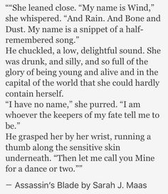 the assassin's blade. This is such a prelude to the story. And it sounds like something feyre would say