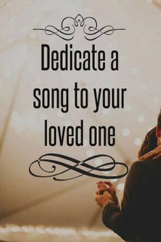 When out for an evening of music, dedicate a song to the one you love and dance to it <3 Or if at Karaoke, sing them one yourself. If you're a terrible singer it's all that much cuter ;)
