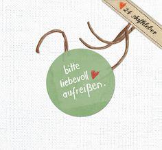 Bitte+liebevoll+aufreißen!+24+Sticker,+4cm,+rund+von+EINE+DER+GUTEN+-+Bücher+für+ein+tolleres+Leben+auf+DaWanda.com