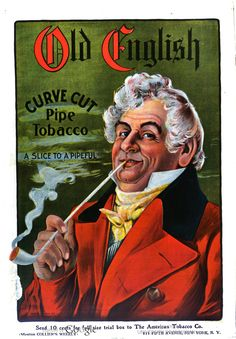 The American Tobacco Company - New York. Advertisement for, 'Old English' Pipe Tobacco. The Advertisement appearing in, Collier's Weekly Magazine - December, c.1901. ~ {cwlyons} ~ (Image: Hathi Trust)
