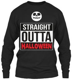 Straight Outta Halloween Black T-Shirt Front