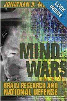 Mind Wars: Brain Research and National Defense: Jonathan D. Moreno: 9781932594164: Amazon.com: Books