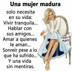 Una mujer madura Spanish Inspirational Quotes, Motivational Quotes For Working Out, Motivational Phrases, Spanish Quotes, Succesful Quotes, Woman Quotes, Me Quotes, Young Quotes, Mothers Day Quotes