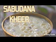 SABUDANA KHEER/ SAGO PAYASAM RECIPE AUTHENTIC INDIAN RECIPE