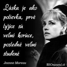 #Citát o #láske od Jeanne Moreau