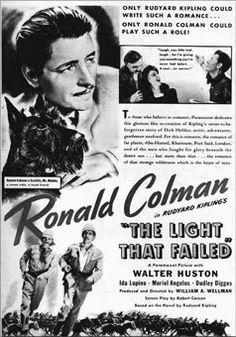 The Light That Failed advert) Ronald Colman, Walter Huston, Ida Lupino Ronald Colman, Story Writer, If Rudyard Kipling, Short Stories, Fails, Poems, Fiction, Romance, Writing