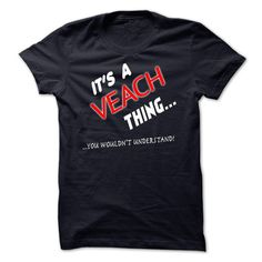 "[Top tshirt name origin] Its A VEACH Thing You Wouldnt Understand  Good Shirt design  If You are a VEACH You UnderstandEveryone else has no idea  Get This ""Its A VEACH Thing"" T- Shirt. This makes the perfect gift for any VEACH! Available as unisex tee womens tee and hoodie  Tshirt Guys Lady Hodie  SHARE and Get Discount Today Order now before we SELL OUT  Camping a soles thing you wouldnt understand tshirt hoodie hoodies year name a veach thing you wouldnt understand"