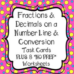 **40 Fraction/Decimal Task Cards **WITH 8 *NO PREP Printables!!  4th Grade Common Core AlignedTask Cards and Worksheets Include*Locate Fractions on a Number line*Locate Decimals on a Number line*Convert a Fraction into a decimal*Convert a Decimal into a fractionCC.4NF.6Includes Student Recording Sheet And Answer Key for task cards and worksheetsAll Task Cards are Numbered for easy recording!! 2 Sets of 40 Task Cards - 1 with QR Codes to Scan and 1 without QR Codes 8 *NO PREP* Worksheets…