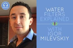 Igor Milevskiy explains all types of water filters. He is thedesigner behindPure Effect water filters, the brand of water filters I use myself and recommend to all my clients! He strives to create and provide a water filter that can Read More