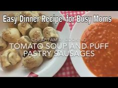 Tomato Soup and Puff Pastry Sausages-Cheap and Easy Dinner Recipe - http://www.bestrecipetube.com/tomato-soup-and-puff-pastry-sausages-cheap-and-easy-dinner-recipe/