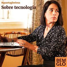 Confira as impressões da Gloria Pires sobre a tecnologia no dia a dia em mais uma Quarta Gloriosa! ;)