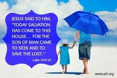 Day of Salvation   Luke 19:9-10 - And Jesus said unto him, This day is salvation come to this house, forsomuch as he also is a son of Abraham. For the Son of man is come to seek and to save that which was lost.    Grace to you and peace from him who is and who was and who is to come, and from the seven spirits who are before his throne.  Co-Worker in Christ's Vineyard Justin Solomon SJ www.theophonyfm.com