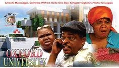 Oxford University    - Nigerian Nollywood Movie