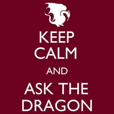 I want to have a dragon in my basement to ask questions at midnight ... but I'm worry a little about the litter box... hahaha