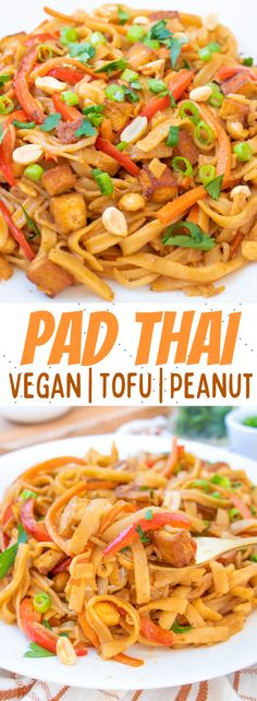 This easy Vegan Pad Thai recipe is made with tofu and a simple sweet and savory peanut sauce. The best homemade vegetarian noodles ever! #veganpadthai #vegetarianpadthai #tofupadthai #veganpadthairecipe #veganthairecipes #vegetarianpadthairecipe Vegan Dinner Recipes, Delicious Vegan Recipes, Raw Food Recipes, Vegetable Recipes, Vegetarian Recipes, Pasta Recipes, Easy Vegan Pad Thai Recipe, Vegan Comfort Food, Comfort Foods