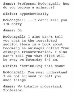 Because siriusly, how would McGonagal not have noticed them holding mandrake leaves in their mouths for a month?!