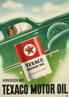 Verversh met Texaco Motor Oil Midcentury poster availabe on www.affichesmarci.com Elegant Couple, Old Gas Stations, Texaco, Oil And Gas, Travel Posters, Motor Car, Vintage Posters, Advertising, Company Logo