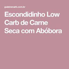 Escondidinho Low Carb de Carne Seca com Abóbora