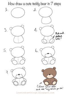 Love To Draw Things: How to draw a cute teddy bear in 7 steps Teddy Bear Drawing Easy, Cute Bear Drawings, Easy Drawings For Kids, Kawaii Drawings, Baby Drawing Easy, Cute Easy Animal Drawings, Basic Drawing For Kids, Simple Doodles, Cute Doodles