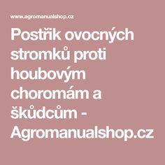 Postřik ovocných stromků proti houbovým choromám a škůdcům - Agromanualshop.cz
