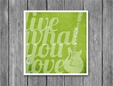 live what you love print http://www.etsy.com/treasury/MTI3MDY0ODh8NzMyNjExNTY4/oh-nature