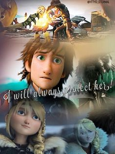 I just imagined if a new villain tried to harm Astrid and hiccup was there to protect her and he screams this at the villain.