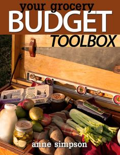 What it's all about - your grocery budget toolbox.